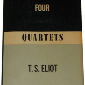 An Excerpt from East Coker by T.S. Eliot