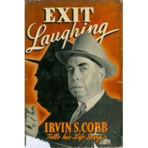 Irvin S. Cobb's Exit Laughing