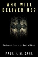 Who Will Deliver Us – Now Available
