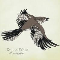 Mockingbird's Anthem? a la Derek Webb