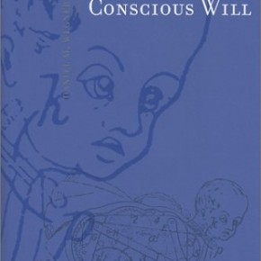 The Illusion of Conscious Will (Quotes from Ch. 1)