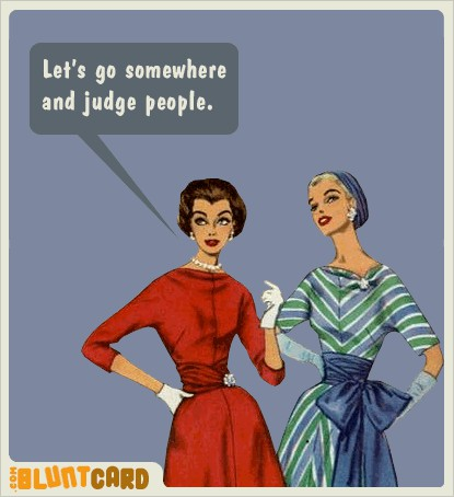 lets go somewhere and judge people | Mockingbird