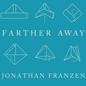 Jonathan Franzen on Influence, Connection, and Kafka (not to mention Intimacy, Control and David Foster Wallace)