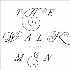 New Music: The Walkmen's Heaven