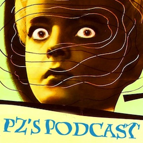 Update on PZ's Podcast