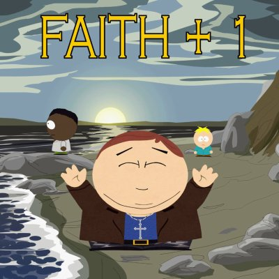 eric-cartman-faith-plus-one1.jpg