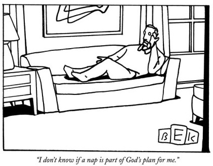 bruce-eric-kaplan-i-don-t-know-if-a-nap-is-part-of-god-s-plan-for-me-new-yorker-cartoon1