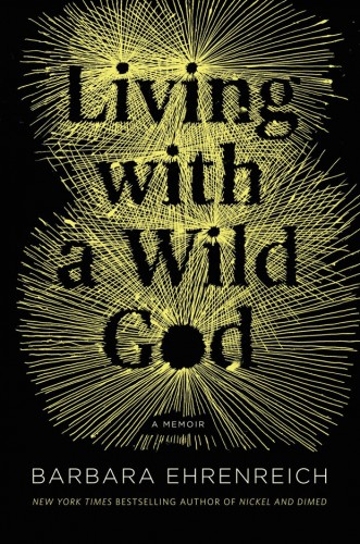 living-with-wild-god-ehrenreich