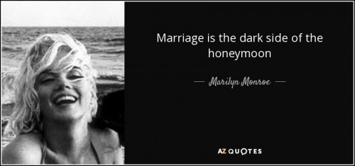 quote-marriage-is-the-dark-side-of-the-honeymoon-marilyn-monroe-142-93-10